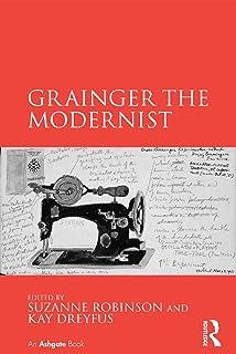 Grainger the Modernist