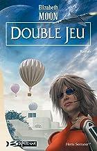 Heris Serrano, tome 2 : Double jeu