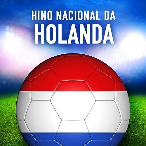 Amazon.com: Holanda: Wilhelmus van Nassouwe (Hino Nacional ...