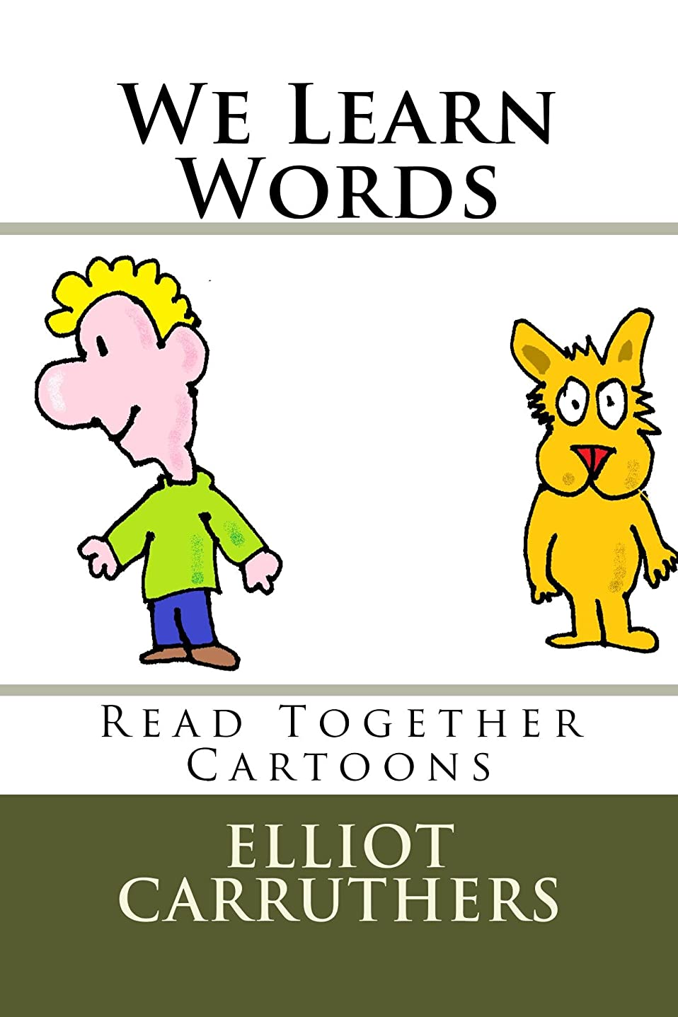 避けられない上に落胆するWe Learn Words: Read Together Cartoons (English Edition)