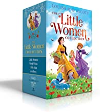The Little Women Collection: Little Women; Good Wives; Little Men; Jo's Boys