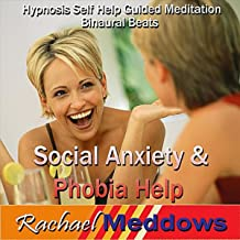 Social Anxiety & Phobia Help, Hypnosis Self Help Guided Meditation Binaural Beats