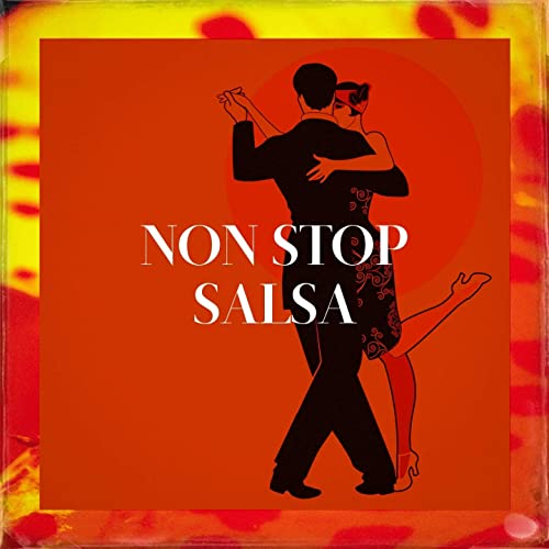 Non Stop Salsa by Latin Lovers, Latino Dance Music Academy Cuban Salsa All Stars on Amazon Music - Amazon.com