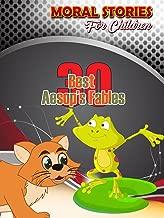 Moral Stories for Children - 30 Best Aesop's Fables