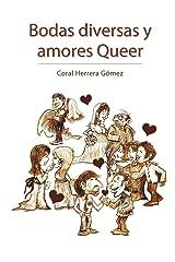 Bodas Diversas y Amores Queer (Spanish Edition) Paperback