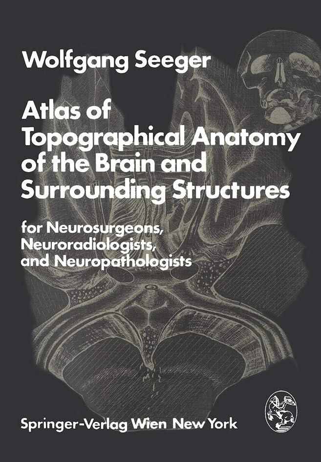 素人割り込み持参Atlas of Topographical Anatomy of the Brain and Surrounding Structures for Neurosurgeons, Neuroradiologists, and Neuropathologists