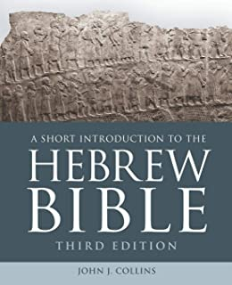 A Short Introduction to the Hebrew Bible: Third Edition