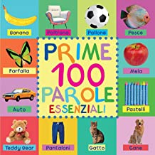 Prime 100 Parole Essenziali (Italian Edition)