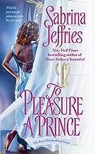 To Pleasure a Prince (The Royal Brotherhood Book 2)