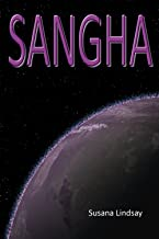 Sangha: Australian/UK English Edition (The Planet Series Book 1)