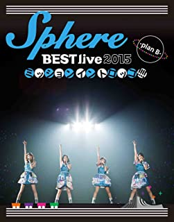 Sphere BEST live 2015 ミッションイントロッコ!!!! -plan B- LIVE BD(Blu-ray Disc)...