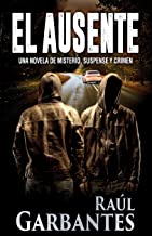 El Ausente (Spanish Edition)