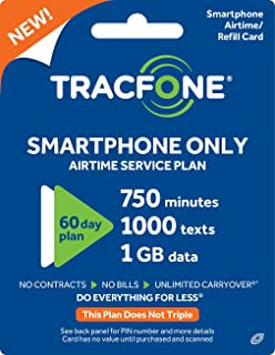 Tracfone Smartphone Only Airtime Service Plan - 60 Days, 750 Minutes, 1000 Texts, 1GB Data (Mail Delivery)