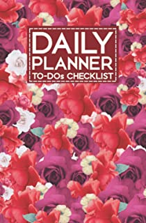 Daily Planner To-Dos Checklist: Floral Notebook To Achieve Goals, Increase Productivity, And Time Management.