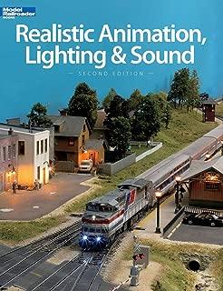 Realistic Animation, Lighting & Sound (Model Railroader Books)