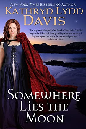 Somewhere Lies the Moon (Too Deep for Tears Trilogy Book 3) (English Edition)
