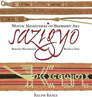 Sazigyo, Burmese Manuscript Binding Tapes: Woven Miniatures of Buddhist Art