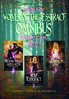 Wolves of the Tesseract Omnibus: The Complete Series