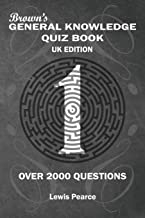 Brown's General Knowledge Quiz Book UK Edition: Over 2000 Questions