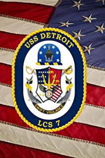 US Navy Littoral Combat Ship USS Detroit (LCS 7) Crest Badge Journal: Take Notes, Write Down Memories in this 150 Page Lined Journal