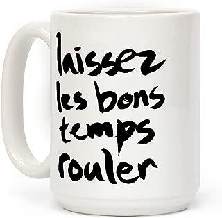 LookHUMAN Laissez Les Bons Temps Rouler White 15 Ounce Ceramic Coffee Mug