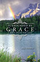 Surrounded by Grace: A Bible Study for Lent