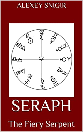 SERAPH: The Fiery Serpent (English Edition)