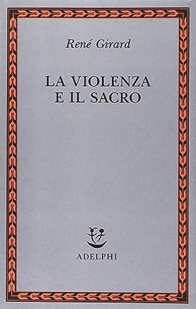 La violenza e il sacro