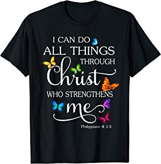 I Can Do All Things Through Christ Butterfly Art - Religious T-Shirt