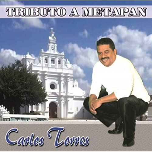 Tributo A Metapan By Carlos Torrres On Amazon Music