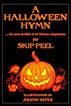 A Halloween Hymn: The Most Devilish of Dickens Adaptations