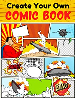 Create Your Own Comic Book: 120 Unique Blank Comic Book Templates for both Adults and Kids