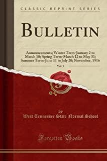 Bulletin, Vol. 5: Announcements; Winter Term-January 2 to March 10; Spring Term-March 12 to May 31; Summer Term-June 11 to...