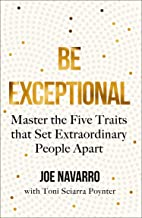 Be Exceptional: Master the Five Traits that Set Extraordinary People Apart (English Edition)