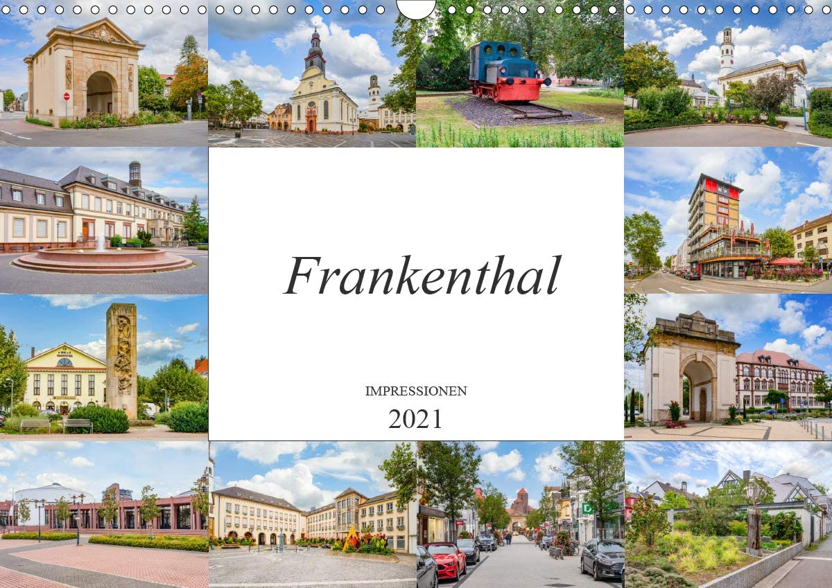 Frankenthal Impressionen Wandkalender 2021 quer mart DIN New product! New type A3
