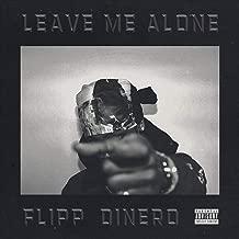 leave me alone flipp dinero mp3