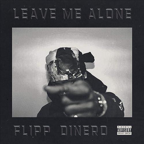 flipp dinero leave me alone free mp3 download