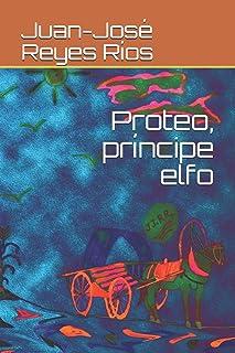 Proteo, príncipe elfo