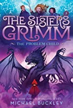 The Problem Child (The Sisters Grimm #3): 10th Anniversary Edition (Sisters Grimm, The)