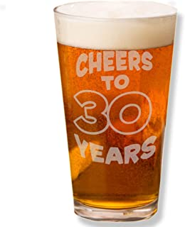 Shop4Ever Cheers To 30 Years Laser Engraved Beer Pint Glass~ Funny 30th Birthday Gift 1989 Dirty Thirty Talk Thirty to Me ~ (BP, 16 oz.)