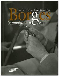 Borges. Memoria de un gesto