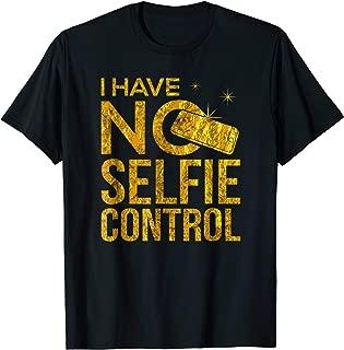I Have No Selfie Self Control Social Media Pictures IGF