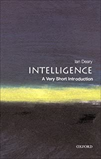 Intelligence: A Very Short Introduction (Very Short Introductions Book 39)