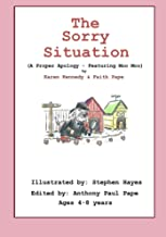 The Sorry Situation: A Proper Apology, How to... (Moo Moo's Values Books)