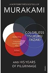 Colorless Tsukuru Tazaki and His Years of Pilgrimage Kindle Edition