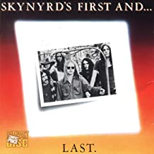 lynyrd skynyrd first and last