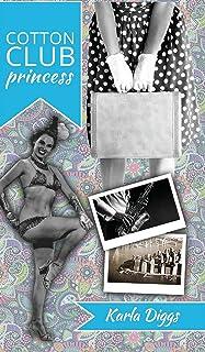 Cotton Club Princess