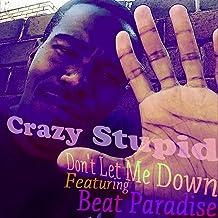 Don't Let Me Down (feat. Beat Paradise)