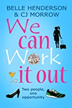 We can Work it out: Two people, one opportunity