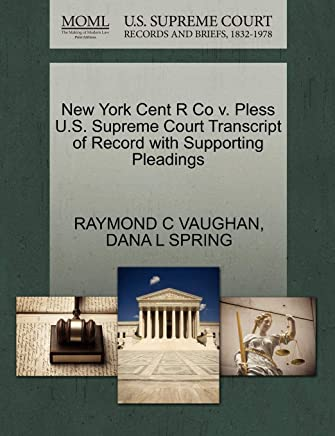 New York Cent R Co V. Pless U.S. Supreme Court Transcript of Record with Supporting Pleadings